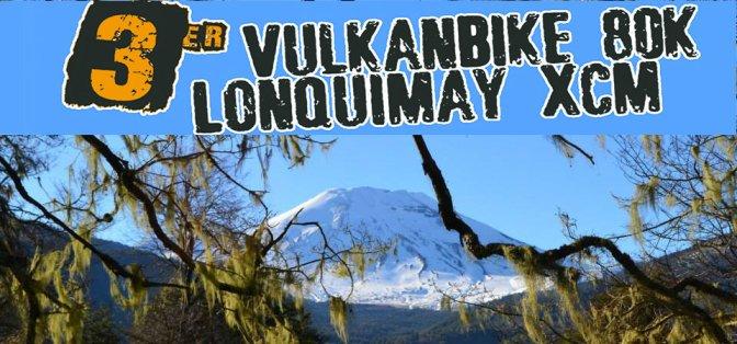 3er VulkanBike 80K Lonquimay